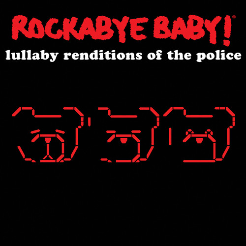 Rockabye Baby The Police CD Lullaby