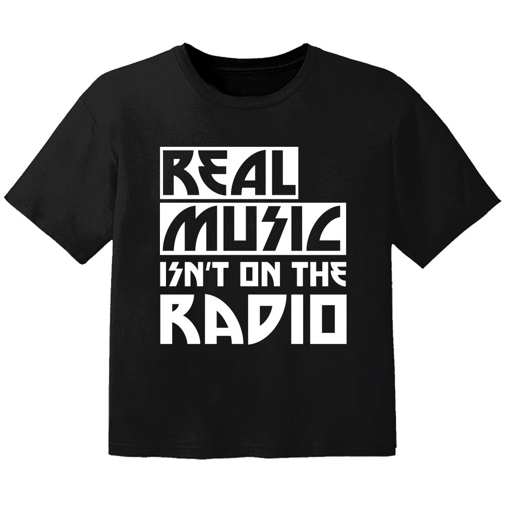 T-shirt Bébé Rock real music isnt on the radio