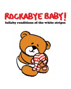 Rockabye Baby White Stripes CD